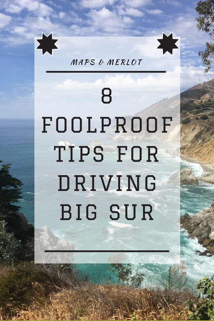 Driving Big Sur - tips - what to do in Big Sur