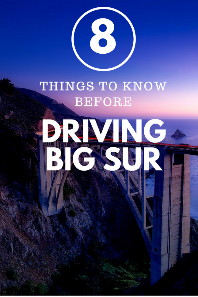 Big Sur driving tips - what to know about a Big Sur Road Trip; Big Sur road trip tips