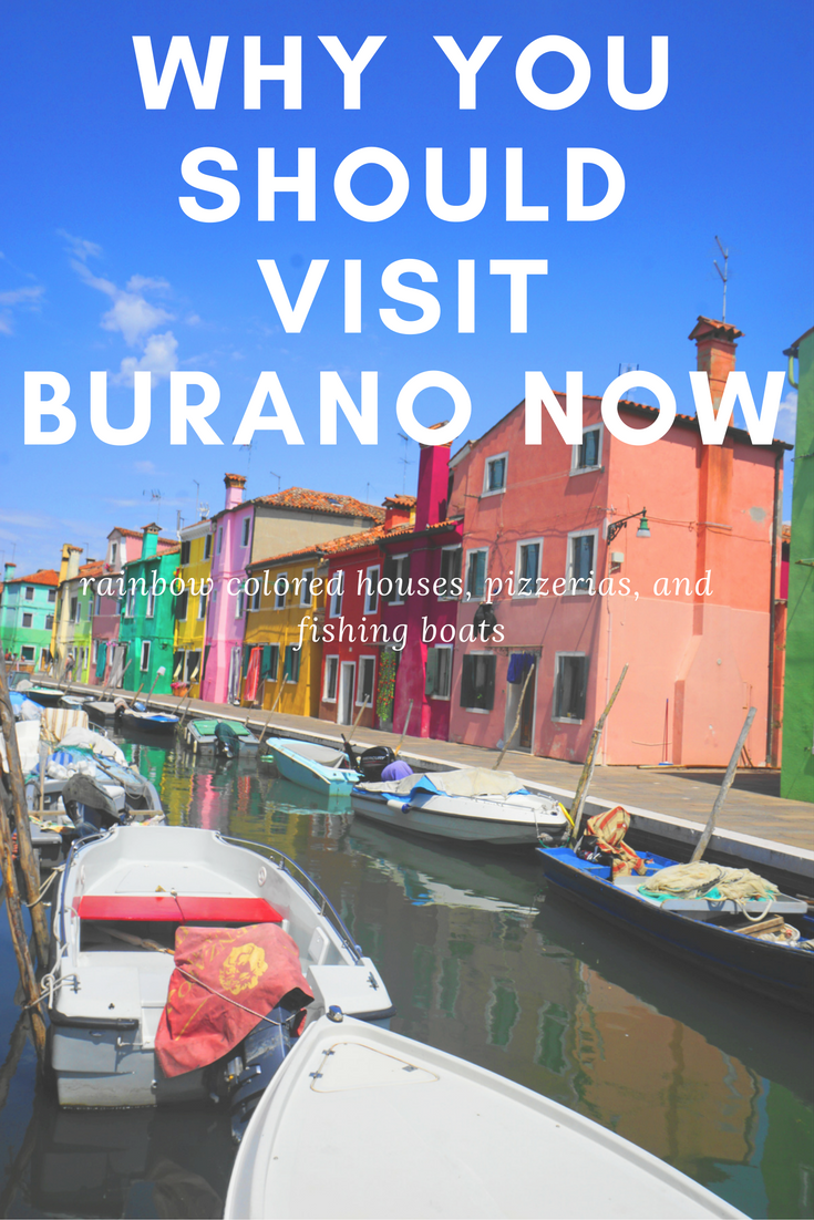 what to do Burano, Italy - why you should visit Burano now