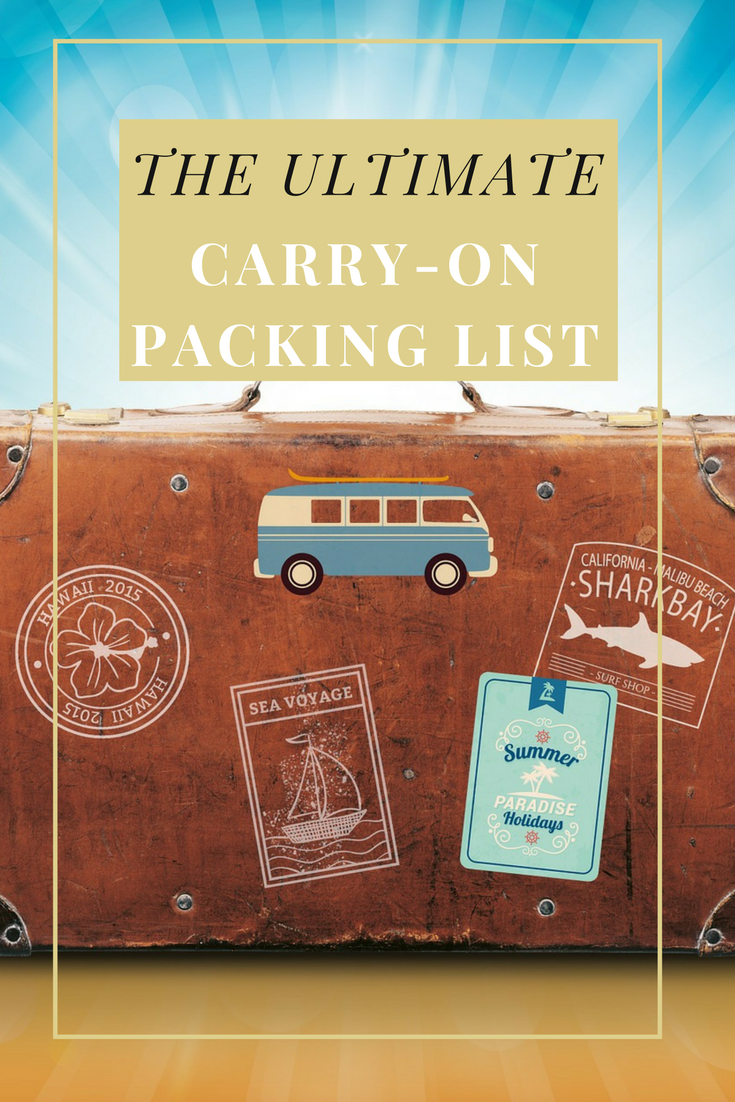 Carry-On Packing List - what to pack in your carry-on