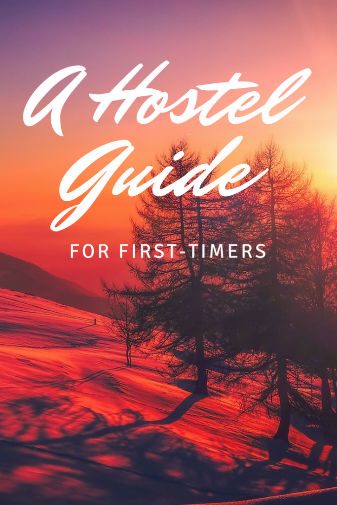 First time staying in a hostel? Find out what to expect, how to choose your hostel, etiquette tips, and what to pack for the hostel!